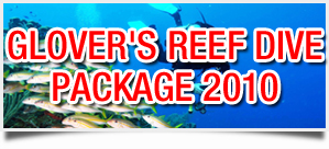 Glover's Reef Dive Package 2010